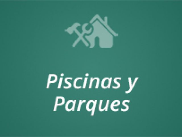 Piscinas y Parques